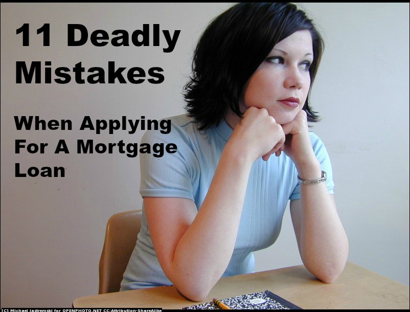 11 Deadly Mistakes When Applying for a Mortgage Loan