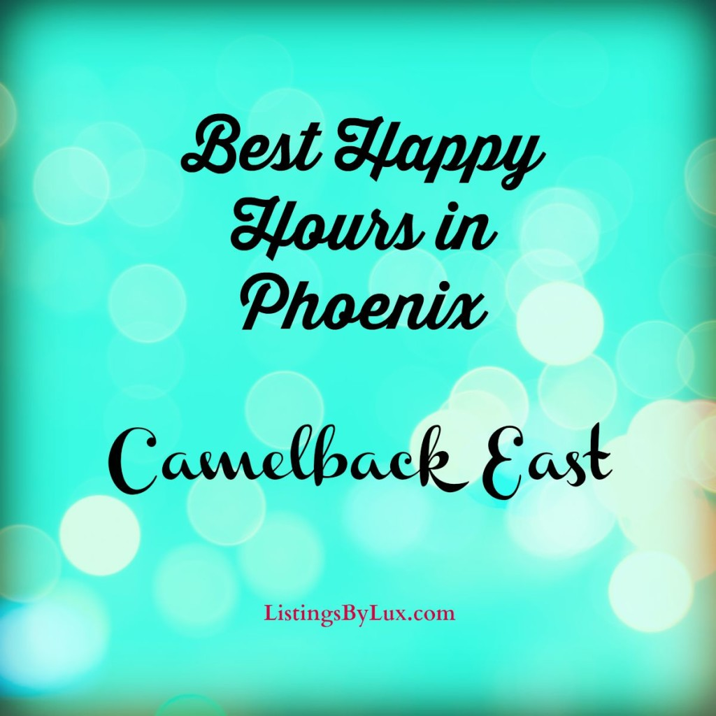 Best Happy Hours in Phoenix - Camelback East
