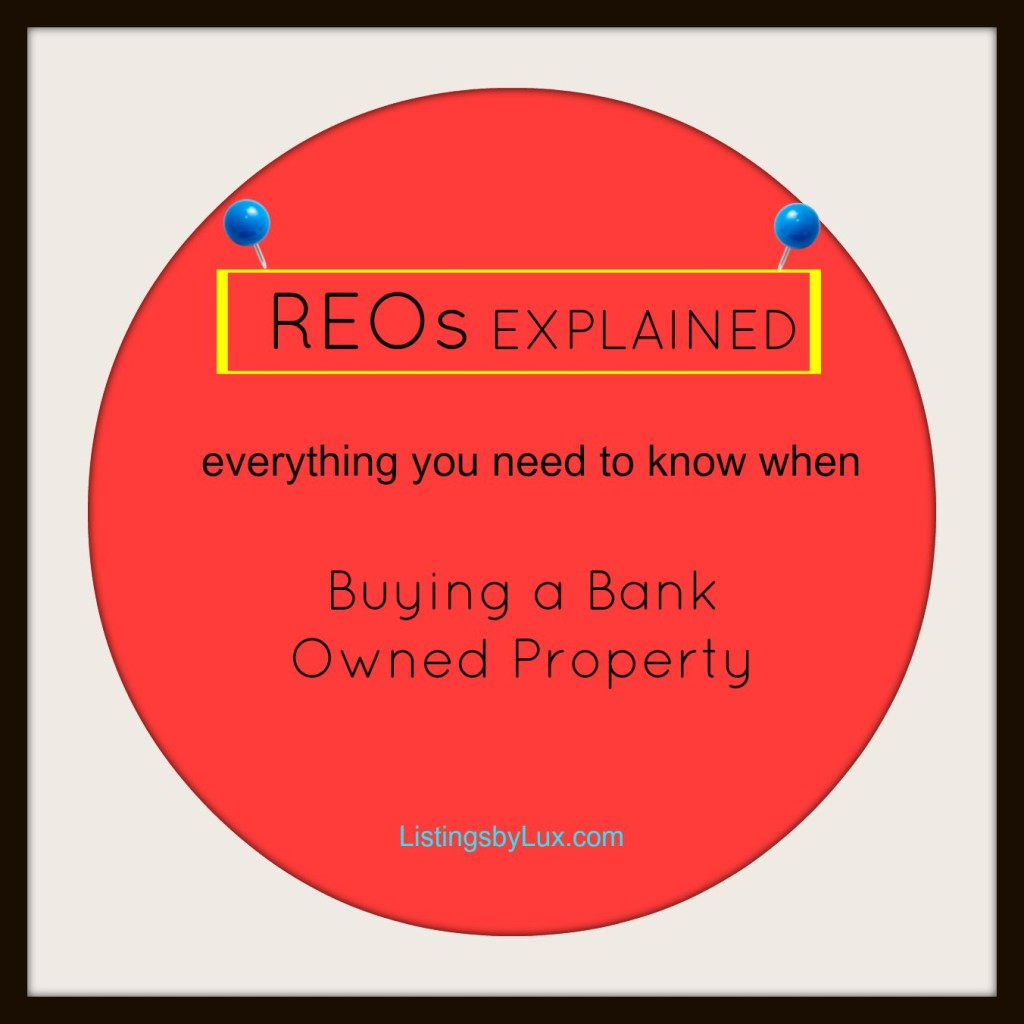 Buying a Bank Owned Property - REOs Explained